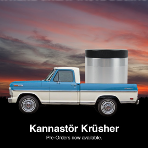 Announcing the Kannastör Krüsher!!!!1